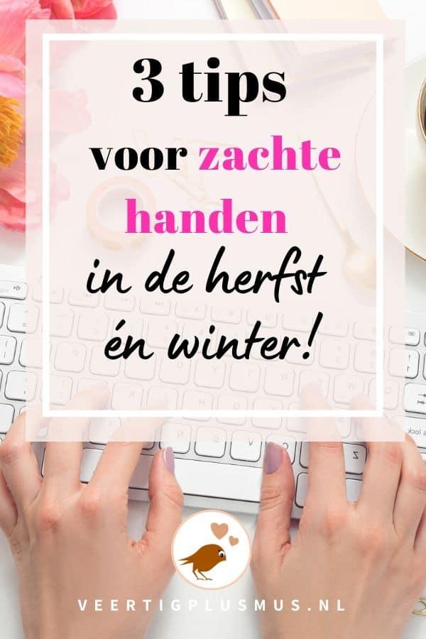 3 tips voor zachte handen in de herfst en in de winter