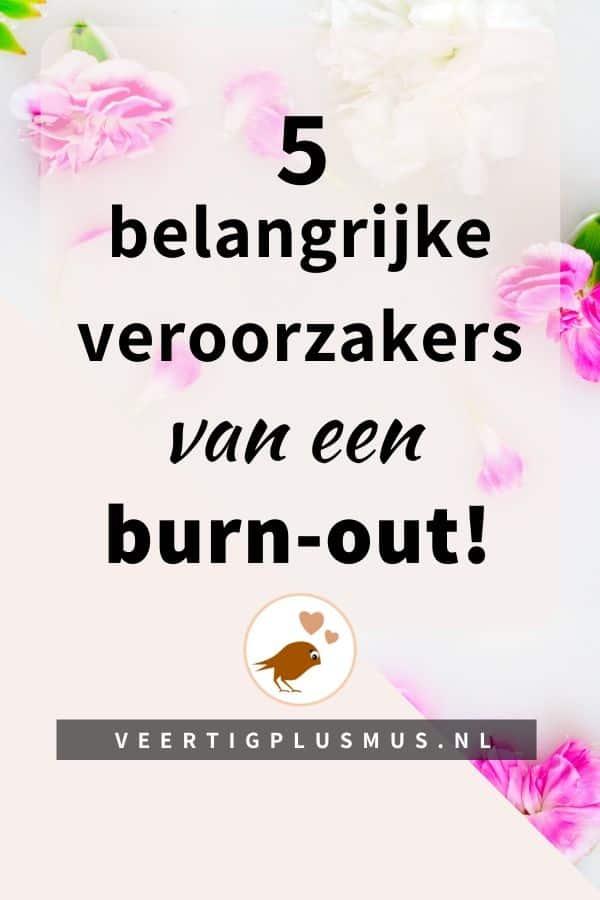 5 belangrijke veroorzakers van een burn out