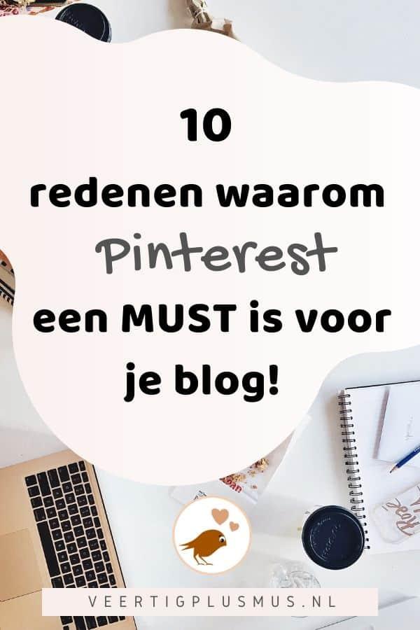 10 redenen waarom Pinterest een must is voor je blog