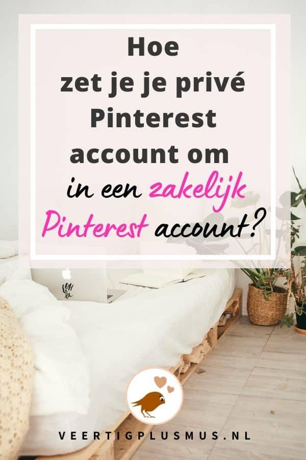 Hoe zet je je privé Pinterest account om in een zakelijk Pinterest account