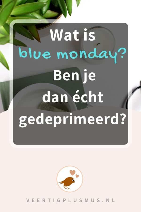 wat is blue monday ben je dan gedeprimeerd