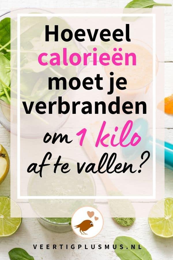Hoeveel calorieen moet je verbranden om 1 kilo af te vallen