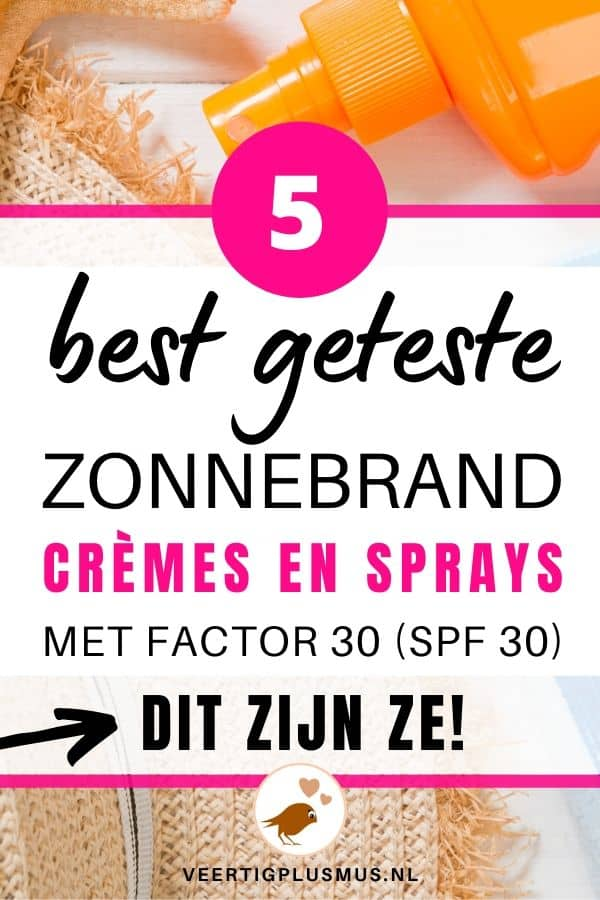 5 best geteste zonnebrand creme lotion en spray factor spf 30