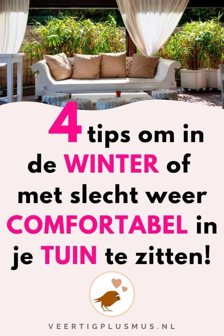 4 tips om met slecht weer of in de winter comfortabel in je tuin te zitten