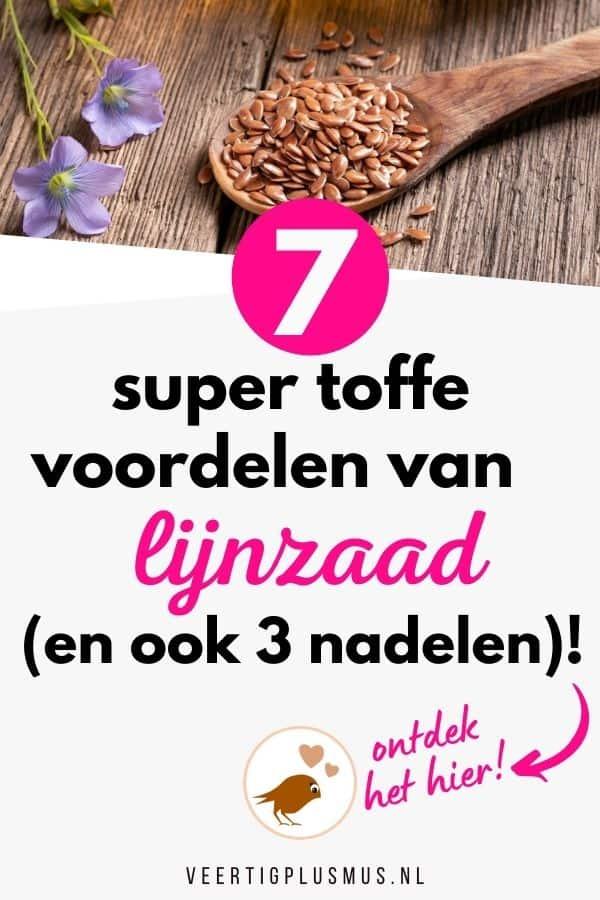 7 super toffe voordelen van lijnzaad en de nadelen