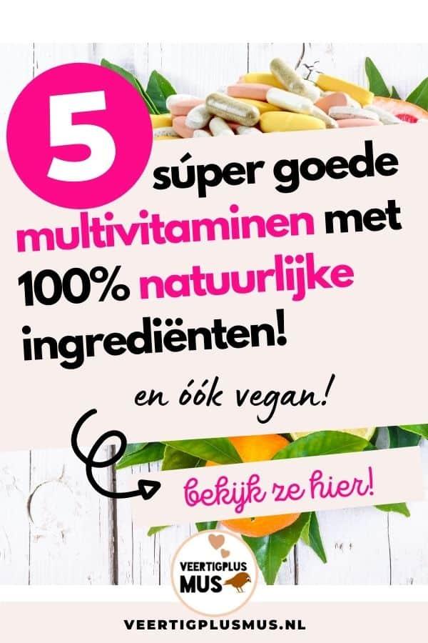 5 goede en beste multivitaminen met natuurlijke ingrediënten en vegan